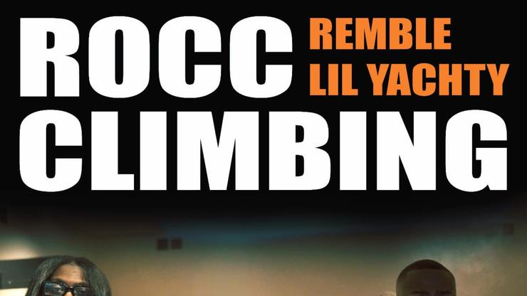 """Remble & Lil Yachty Team Up On """"Rocc Climbing"""""""