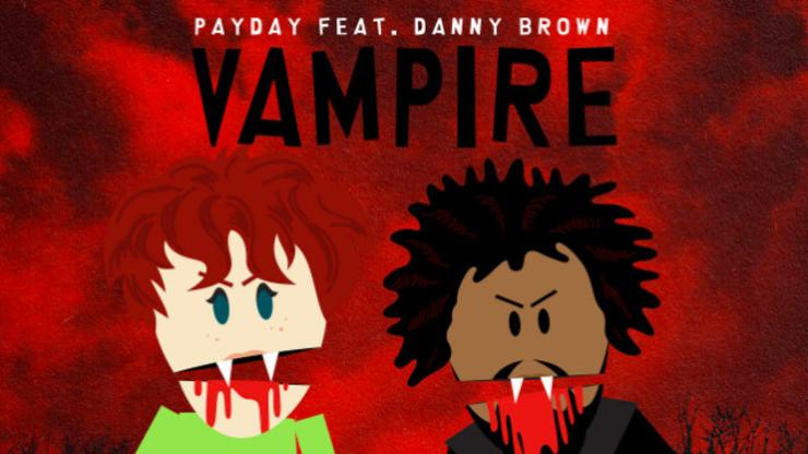 """Payday & Danny Brown Team Up For """"Vampire"""""""