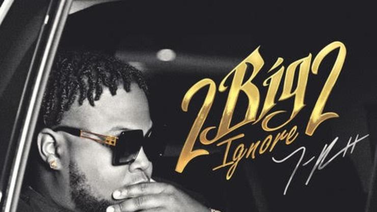 """T-Rell Stands Tall On New Album """"2 Big 2 Ignore"""""""