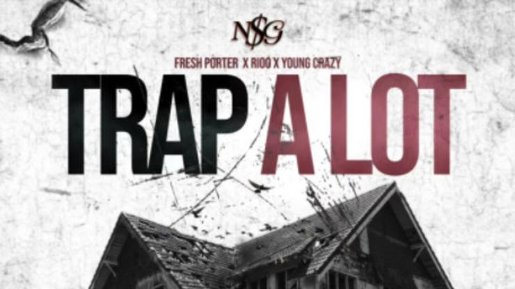 """Fresh Porter, Rioo, & Young Crazy Team Up On New Song """"Trap A Lot"""""""