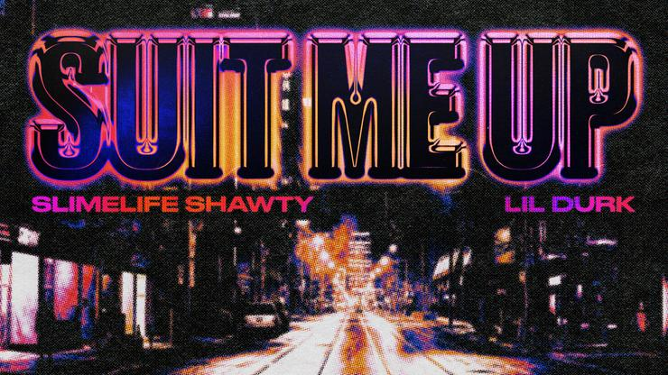 """Slimelife Shawty Announces New Album & Shares """"Suit Me Up"""" Single With Lil Durk"""