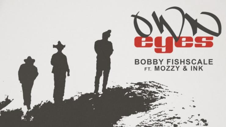 """Bobby Fishscale Collabs With Ink & Mozzy On """"Own Eyes"""""""